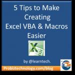 How to make creating Excel Macros & VBA Easier