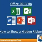 Office 2013 Tip | How to Show a Hidden Ribbon