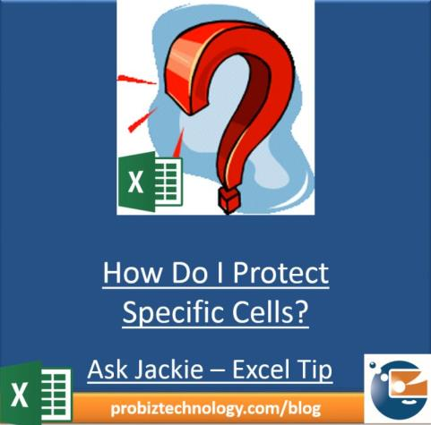 Excel Tip - How to Protect Specific Cells