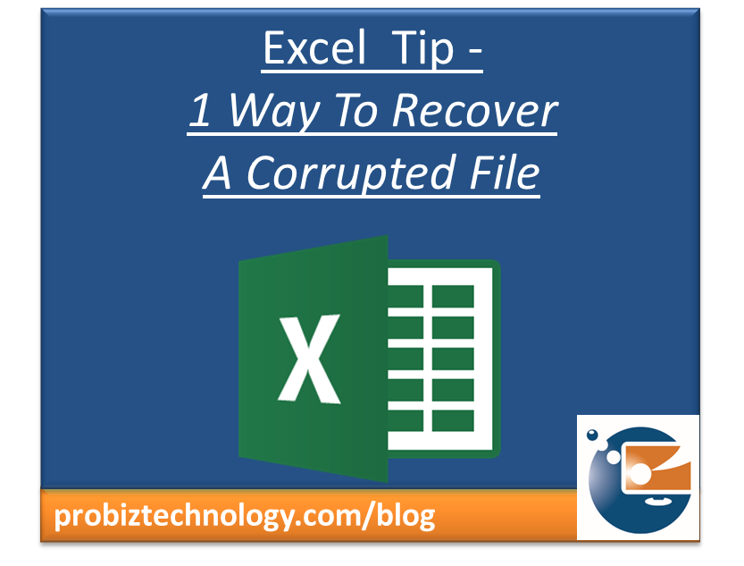 Excel File Corrupted? Here's 1 Way to Recover Data - Microsoft